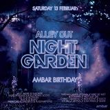 Alleyout Night Garden: Ambar Birthday Promo Mix