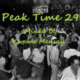 Peak Time Club Mix_29 Mixed By Kwame Mensah