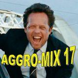 Aggro-Mix 17: Industrial, Power Noise, Dark Electro, Harsh EBM, Rhythmic Noise, CyberGoth