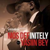 MOS DEFinitely YASIIN BEY - DJ PHSYKHOMANTUS - XVII