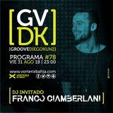 Groove #78 (inv. Franco Ciamberlani) @ Vorterix Bahía (emitido el 31-08-18)