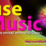 House music-mixed by emixdj( without ID-Clean )