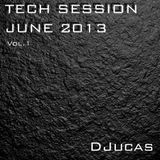Tech Session June 2013 vol.1 @DJucas