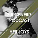 SUI GENERIZ PODCAST 006 - Her Joys