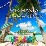MIX HASTA EL AMANECER(ENERO 2016)-DJ EDY
