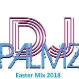 DJ Palmz - Easter Mix 2018