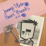 """Jimmy Plates """"Heart Breaks xxx"""""""