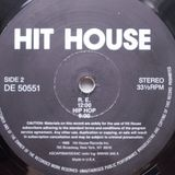 Hit House - (Side B1) R.E