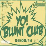 DJ Akshen - 06/05/14 - Live at The World Famous Blunt Club