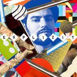 DJ EXPLIZIT > egoTrippin Radioshow > week 08-2016