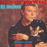 DJ Jochen: David Bowie - Middle Years (1979-1993)