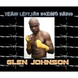 GLEN JOHNSON PREDICTS FLOYD MAYWEATHER BEATS MANNY PACQUIAO EASILY MAY 2