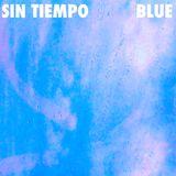 """Amply #25 : Sin Tiempo - """"Blue"""""""