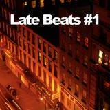 Late Beats #1