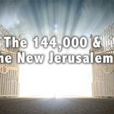 The 144,000 and the New Jerusalem