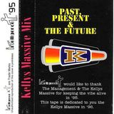 Xray V Sci - Kellys Massive - Past Present Future - Side B -Sci - Intelligence Mix 1995