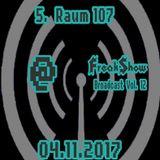 Raum 107 - Live at FreakShow Broadcast Vol. 12 (04.11.2017 @ Mixlr)
