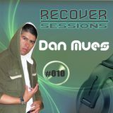 Dan Mues - RECOVER Sessions #010