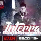 Molotov Cocktail #043 - Interra [RUS] guest mix (27.04.17 Criminal Tribe Radio)