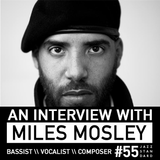 Jazz Standard \\ Interview special with Miles Mosley