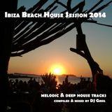 Ibiza Beach House Session 2014