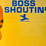 Boss Shoutin' - Prestige Soul-Jazz Vol. 1