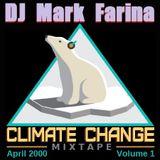 Mark Farina- Climate Change Volume 1 mixtape- April 2000