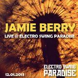 Jamie Berry Live@Electro Swing Paradise // 12.01.2013