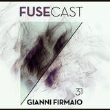 Fusecast #31 - GIANNI FIRMAIO