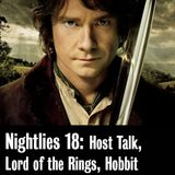 Nightlies EP 18 - Lord of the Rings