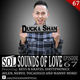 Ducka Shan - Sounds of Love Ep. 67
