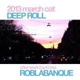 Deep Roll March Cat Mix