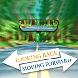 240 Looking Back Moving Forward (Various Passages) December 30th 2018 Sermon
