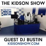 Kidson Show ft DJ Bustin  on Ridge Radio