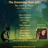 The Dreaming Flute #25: The Path to Peace