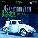German Jazz: 1990 - 2012