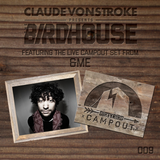 Claude VonStroke Presents The Birdhouse 009