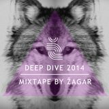 ZAGAR - DEEP DIVE MIXTAPE 2014 VOL.1