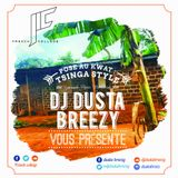 Posé au Kwat : Tsinga style by Dj Dusta Breezy and french College