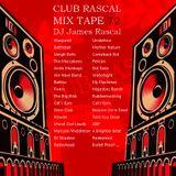 Club Rascal Mix Tape 72