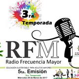 Emisión 5  Radio Frecuencia Mayor  Temporada 3