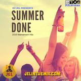 DJ JEL PRESENTS | 2016 SUMMER DONE MAINSTREAM MIX