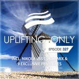 Ori Uplift - Uplifting Only 327 with Nikolauss