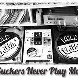 **KOLD Chillin** Presents: Suckers Never Play Me!!!