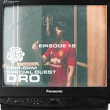 The Bounce Radio - Episode 18 ft. Dro Beezy