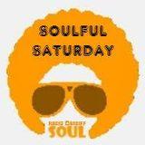 Soulful Saturday 09/04/2016