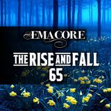 The Rise & Fall 65