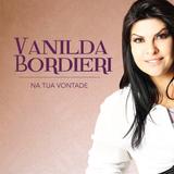 Vanilda Bordieri - Viverei Milagres (feat. Bruna Paula)