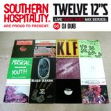 Twelve 12's Live Vinyl Mix: 05 - DJ Dub