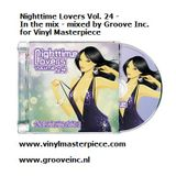 Nighttime Lovers Vol. 24 - In the Mix - mixed by Groove Inc. for www.Vinyl-Masterpiece.com